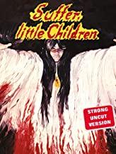 Suffer_Little_Children_rent