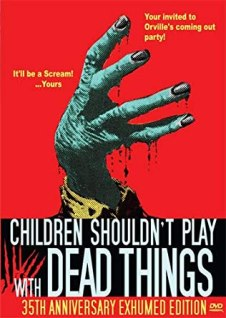 Children_Shouldn't_Play_with_Dead_Things_dvd
