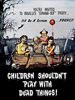 Children_Shouldn't_Play_with_Dead_Things_rent